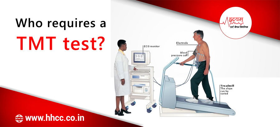 Who requires a TMT test?